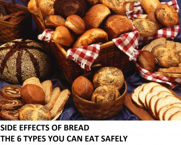 SIDE EFFECTS OF BREAD - THE 6 TYPES YOU CAN EAT SAFELY
