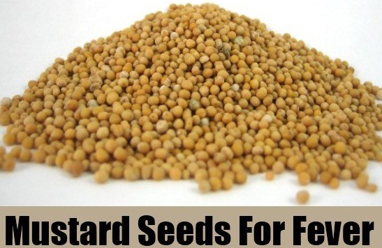 Mustard seeds to get rid of fever