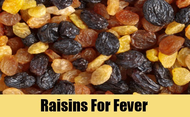 Raisins and lime juice to fight fever